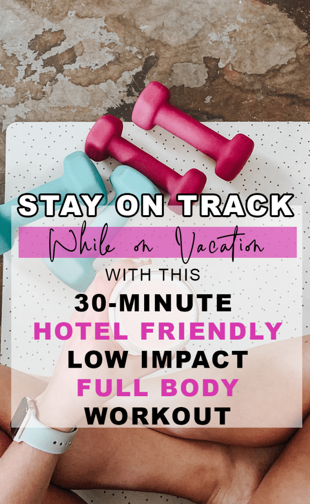 Hotel Room Workout with just resistance bands. 30-Minute, total body, low impact, with free printable.