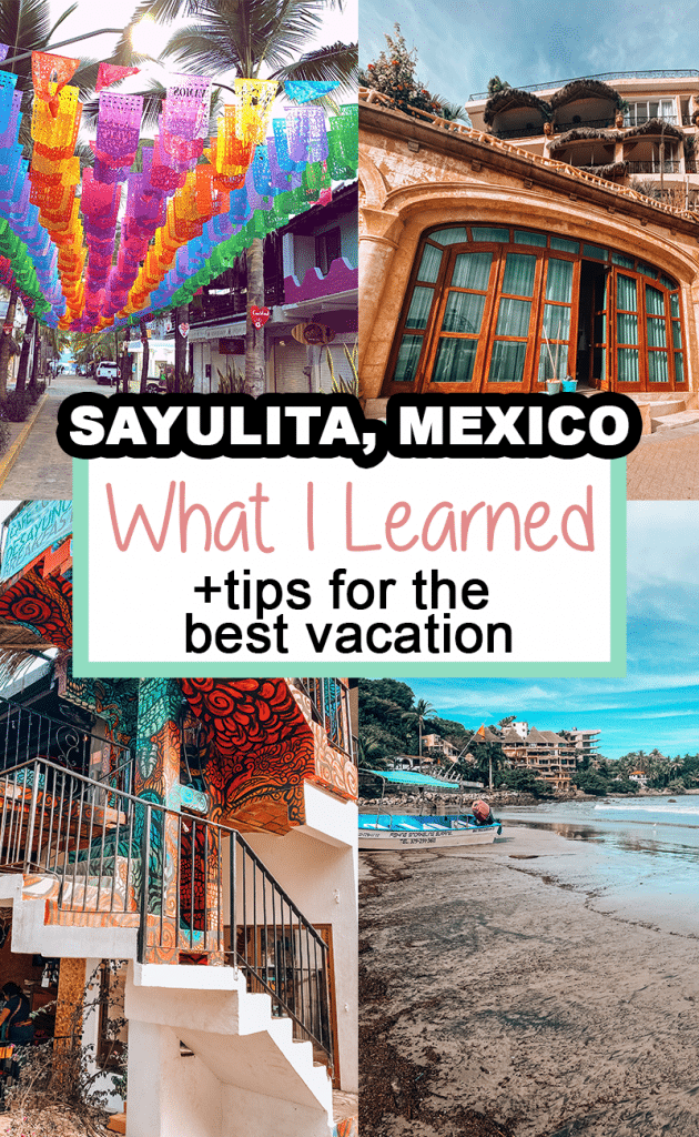 Paying for a bathroom in Sayulita? Here are the 10 things that took me by surprise and tips for the best trip to Sayulita.
