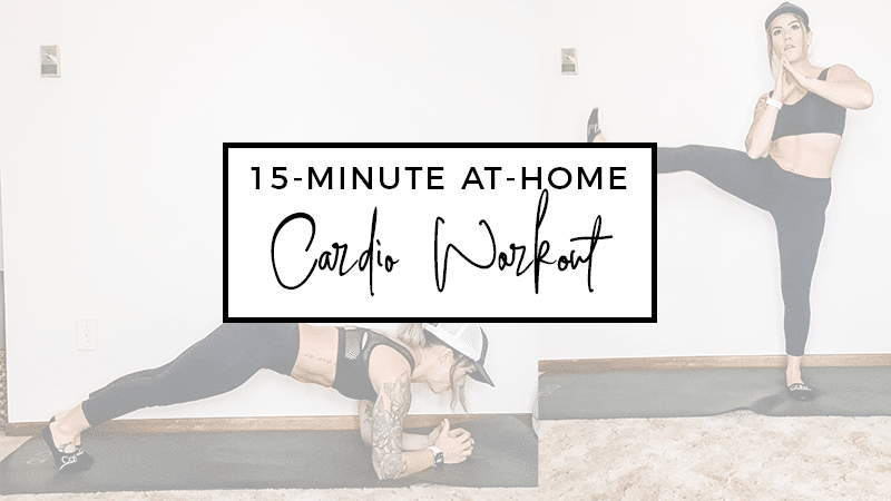 15-Minute At-Home Cardio Workout - LifeStyled by Erin