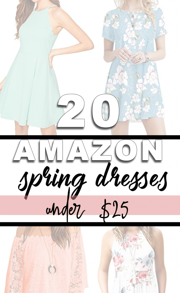 Amazon Dresses under $25 and with at least 4-star ratings perfect for Spring
