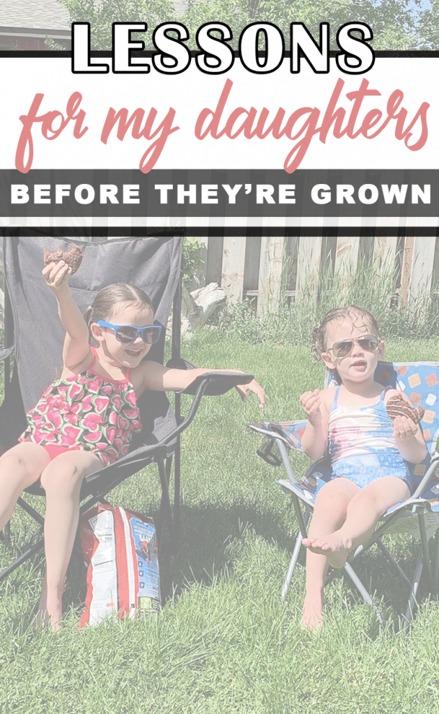 30 Things I Want My Daughters to Know Before They're Teens