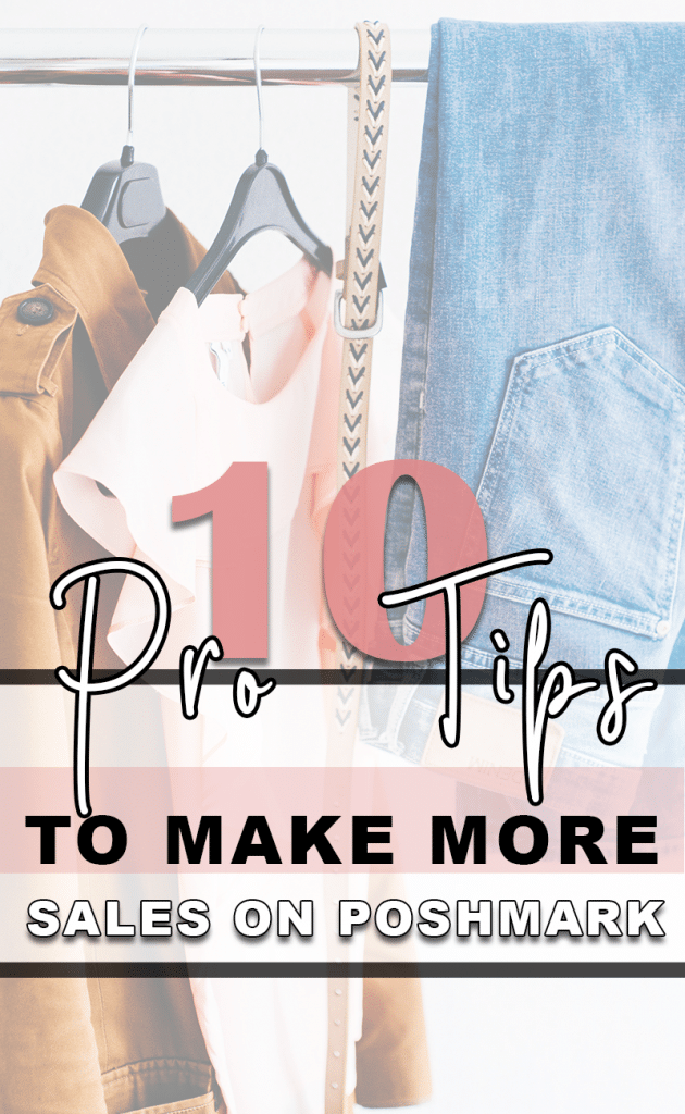 Top 10 Tips from the Pros to Make More Sales and More Money on Poshmark