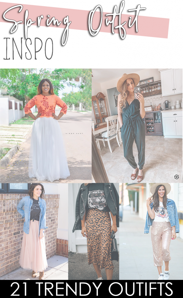 21 Trendy Spring Outfit Ideas