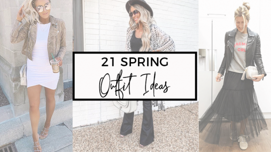 21 Spring Outfit Ideas for Women