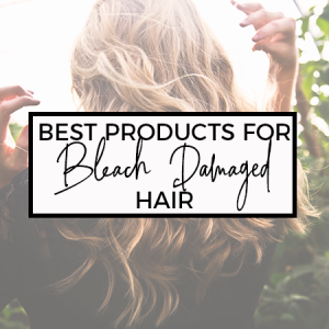 5 Best Products to Repair Bleach Damaged Hair