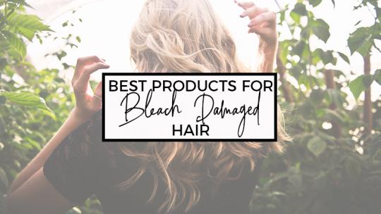 5 Best Products to Repair Bleach Damaged Hair